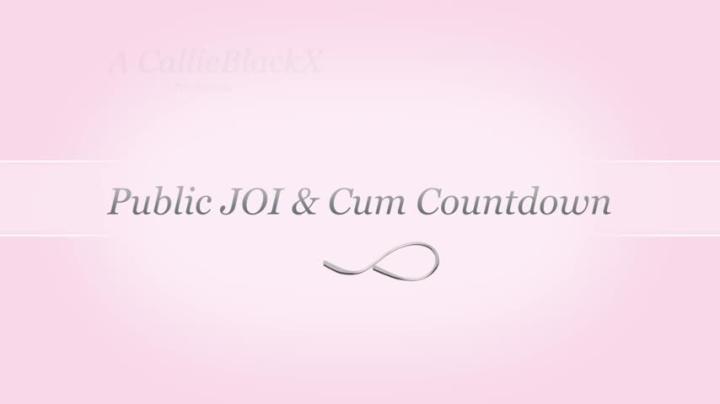 [HD] callieblackx public cum joi cum countdown - CallieBlackX - ManyVids | Public Nudity, Car Fuckin...
