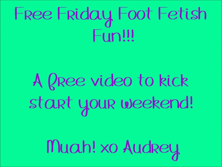 [Full HD] audreysimone free foot fetish friday - AudreySimone - ManyVids | Feet, Foot Fetish - 468,7 MB