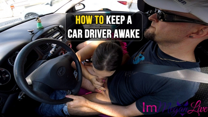 [SD] immeganlive how to keep a car driver awake - ImMeganLive - Amateur | Public Outdoor, Cum In Mouth, Public Blowjob - 400,1 MB
