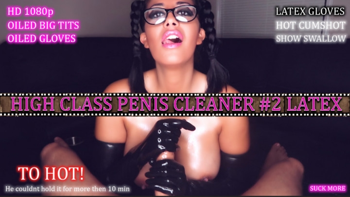 [Full HD] livecleo high class penis cleaner 2 latex gloves - livecleo - Amateur | Cum Swallowers, Blowjob - 1 GB
