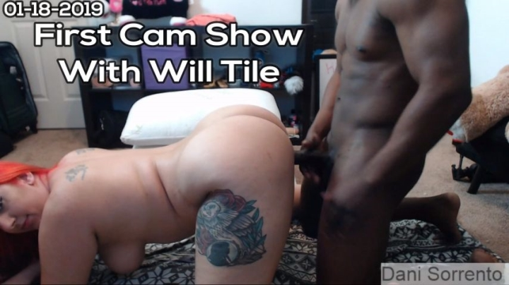 [Full HD] dani sorrento first cam show with will tile - Dani Sorrento - Amateur   Interracial, Webcam - 1,7 GB