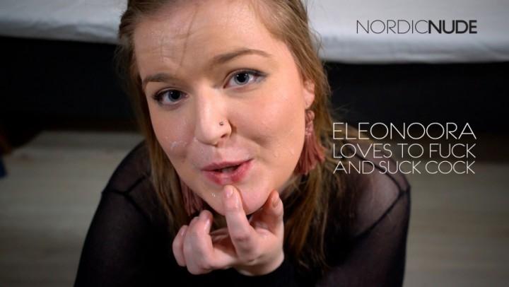 [Full HD] nordic nude eleonoora loves to fuck and suck cock - Nordic Nude - Amateur | Fucking, Deepthroat - 1,3 GB